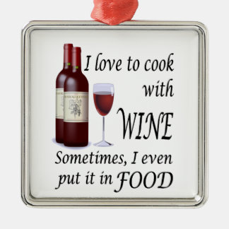 I Love To Cook With Wine - Even In Food Christmas Ornament
