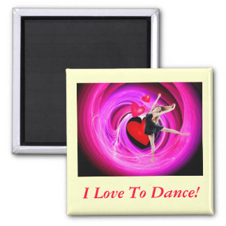 I Love To Dance! Magnet