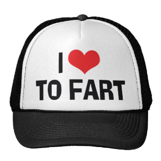 I Love To Fart - Funny Fart Humor Cap