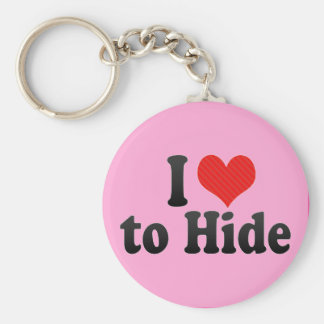 I Love to Hide Keychains