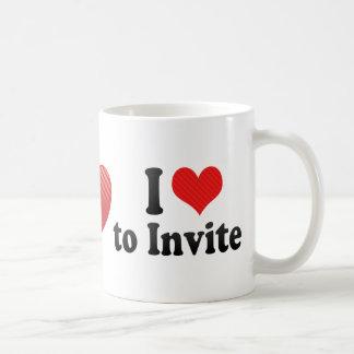 I Love to Invite Mug