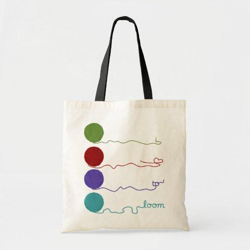 I Love to Loom Bag
