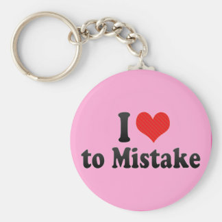I Love to Mistake Basic Round Button Key Ring