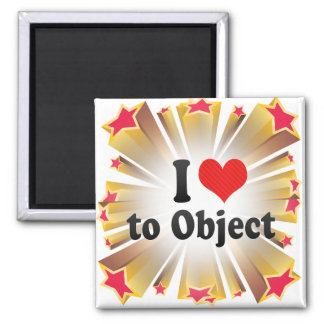 I Love to Object Refrigerator Magnet