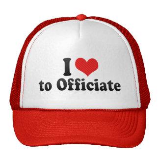 I Love to Officiate Trucker Hats