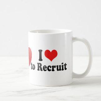 I Love to Recruit Coffee Mug