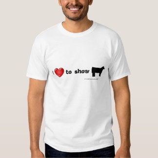 i Love to show Cattle Tee Shirts