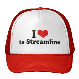 I Love to Streamline Trucker Hats