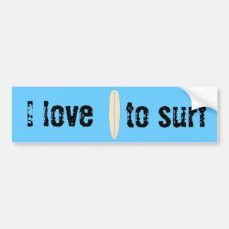 I love to Surf Car Bumper Sticker