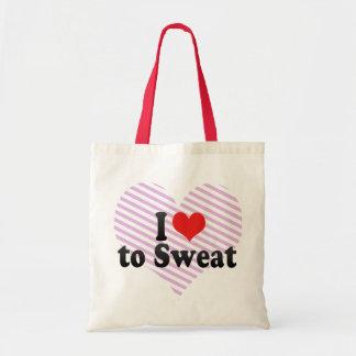 I Love to Sweat Bag