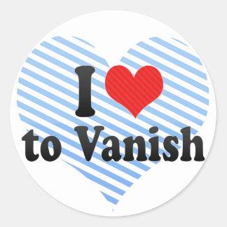 I Love to Vanish Round Sticker