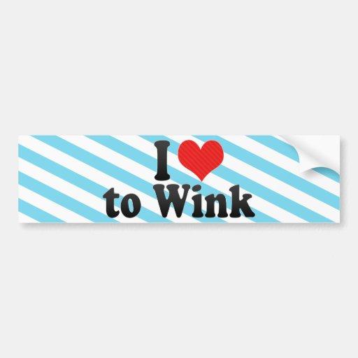 I Love to Wink Bumper Stickers