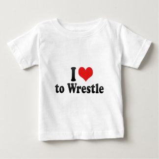 I Love to Wrestle Baby T-Shirt