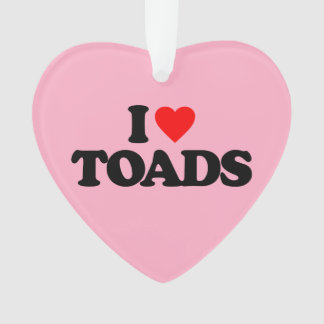 I LOVE TOADS