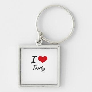 I love Toasty Silver-Colored Square Key Ring