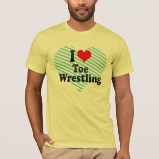 I love Toe Wrestling T-Shirt