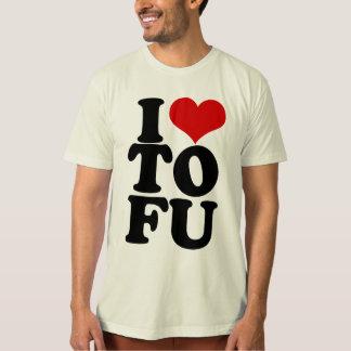 I Love Tofu Funny Vegan humor T-Shirt