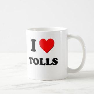 I love Tolls Coffee Mugs