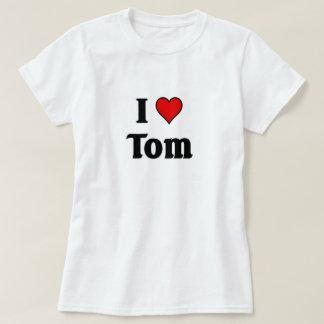I love Tom T-Shirt