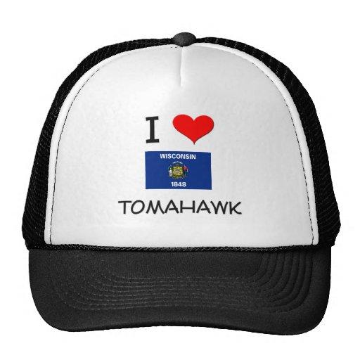 I Love Tomahawk Wisconsin Cap