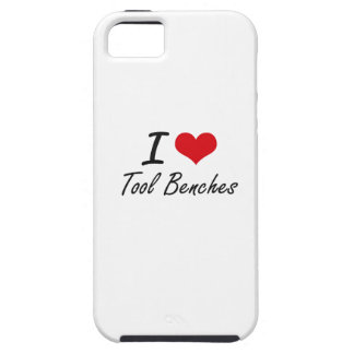 I love Tool Benches iPhone 5 Cases