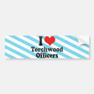 I Love Torchwood Officers Bumper Sticker