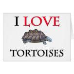 I Love Tortoises Card