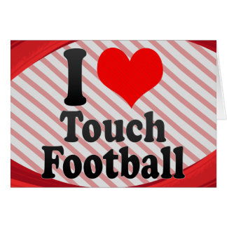 I love Touch Football Greeting Card