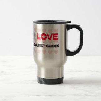 I LOVE TOURIST GUIDES COFFEE MUGS