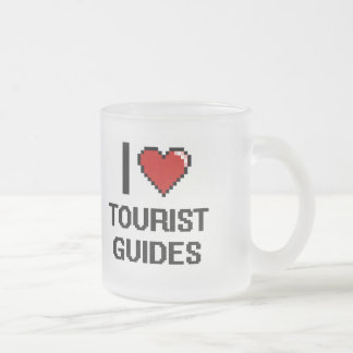 I love Tourist Guides Frosted Glass Mug