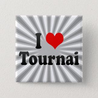 I Love Tournai, Belgium 15 Cm Square Badge