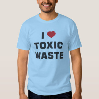 I Love Toxic Waste Tee Shirt