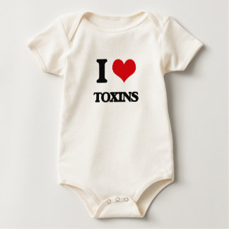 I love Toxins Baby Bodysuits