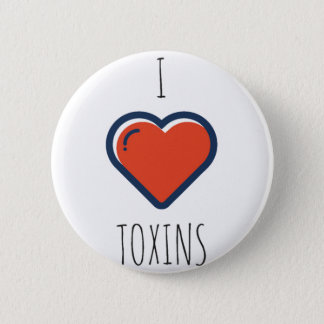 I Love Toxins Button