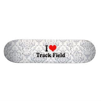I love Track Field Skateboards
