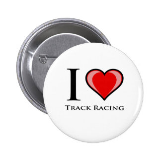 I Love Track Racing Pinback Button