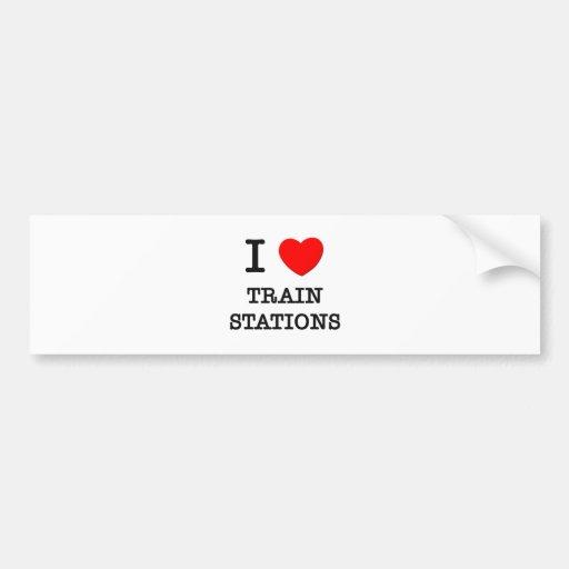 I Love Train Stations Bumper Stickers