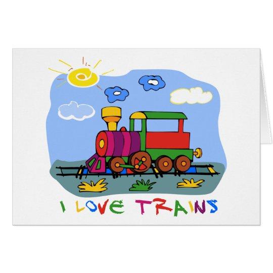 I Love Trains Card