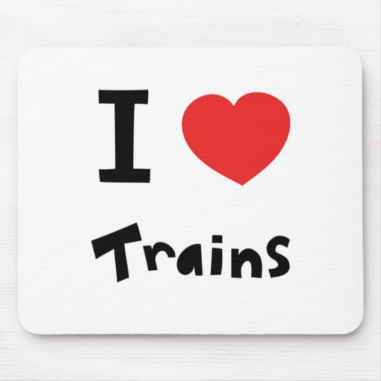 I love trains mouse mat