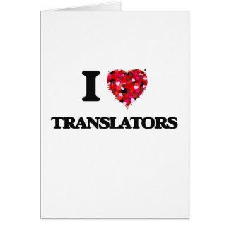 I love Translators Greeting Card