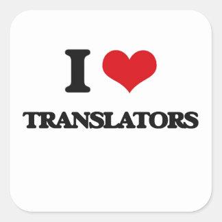 I love Translators Square Sticker