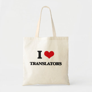 I love Translators Budget Tote Bag