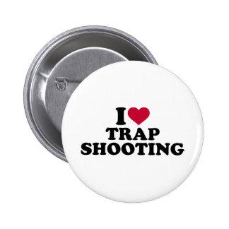 I love trap shooting 6 cm round badge