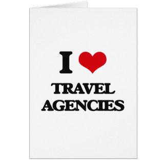 I love Travel Agencies Greeting Card