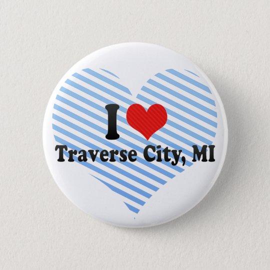 I Love Traverse City, MI 6 Cm Round Badge