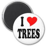 I LOVE TREES REFRIGERATOR MAGNET