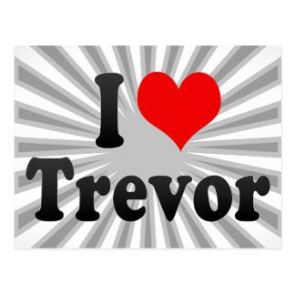 I love Trevor Postcard