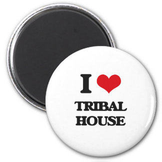 I Love TRIBAL HOUSE Refrigerator Magnets