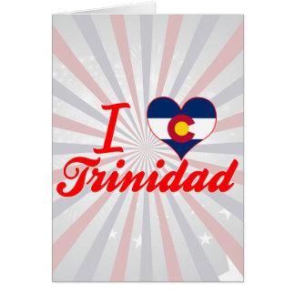 I Love Trinidad, Colorado Greeting Cards