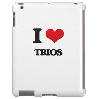 I love Trios